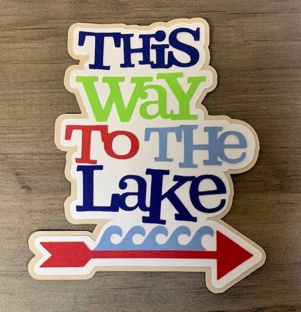 This Way to the Lake Die Cut Size 4 1/2 x 4