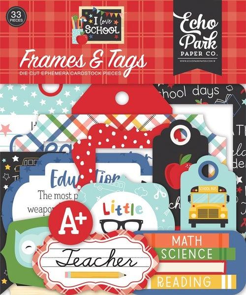 I Love School Frames & Tags