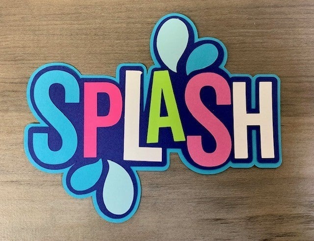 Splash Die Cut Size 4 x 4 3/4
