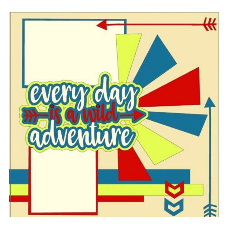 Every Day Is A Wild Adventure Kit