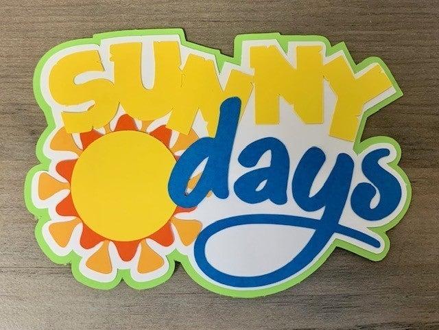 Sunny Days Die Cut Size 4 1/2 x 3 1/4