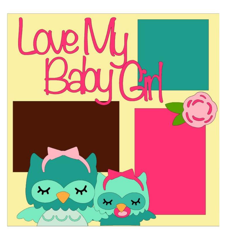 Love My Baby Girl Kit