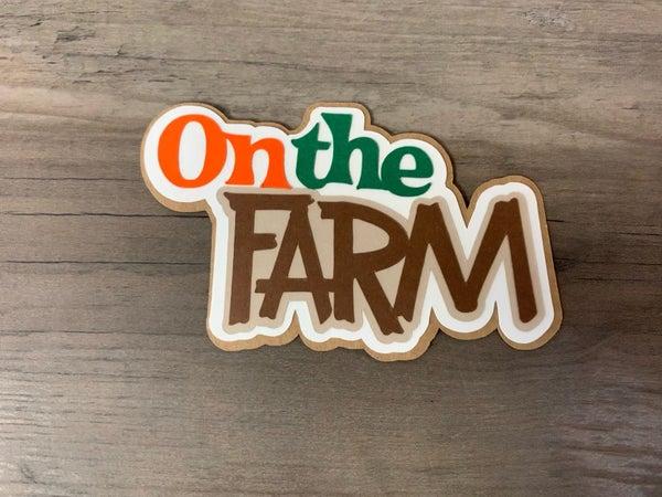 On The Farm Die Cut Size 4 x 2 1/2