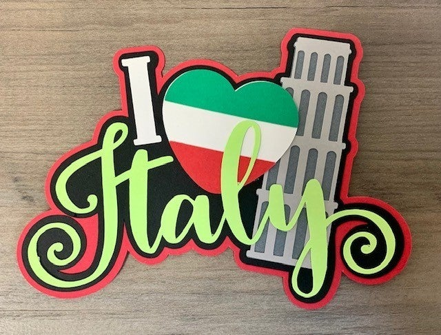 I Love Italy Die Cut Size 4 3/4 x 3 3/4