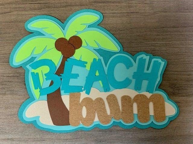 Beach Bum Die Cut Size 5 x 3 3/4