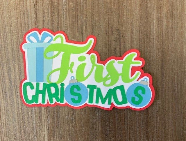 First Christmas Die Cut Size 4 1/2 x 2 1/2