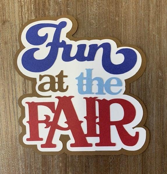Fun At the Fair Die Cut Size 4 1/4 x 4