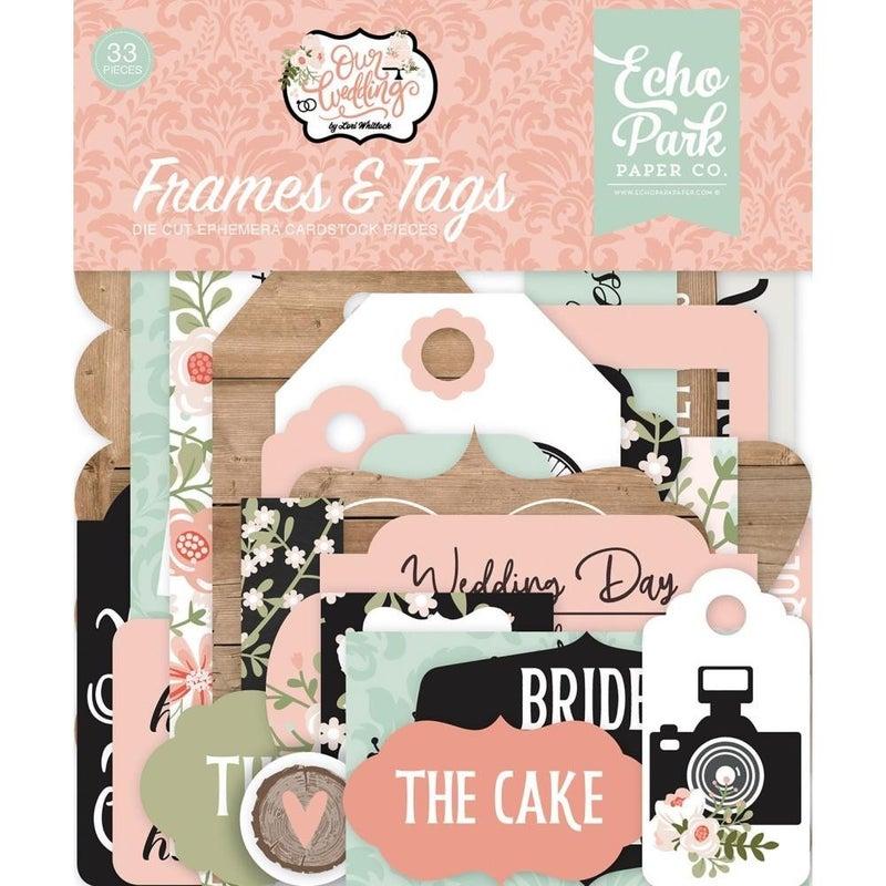 Our Wedding Frames/Tags Ephemera