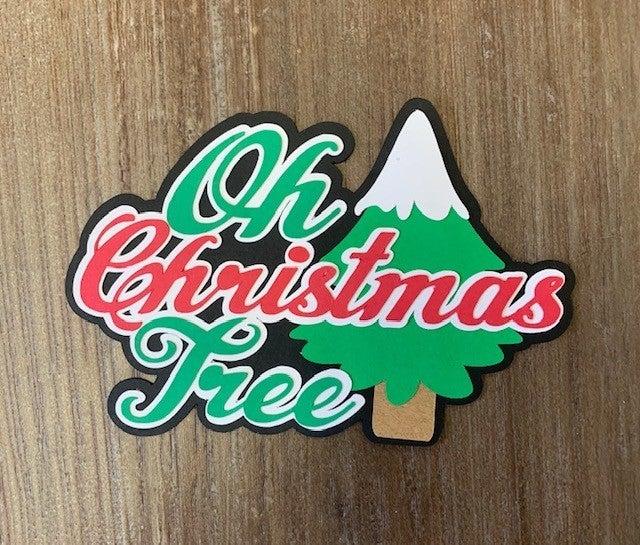 Oh Christmas Tree Die Cut Size 5 x 3 1/4