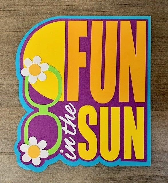 Fun in the Sun Die Cut Size 4 1/2 x 4