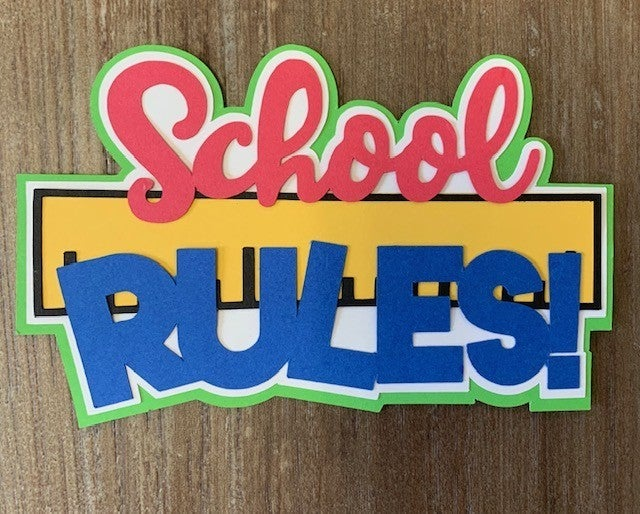 School Rules Die Cut Size 3 x 5