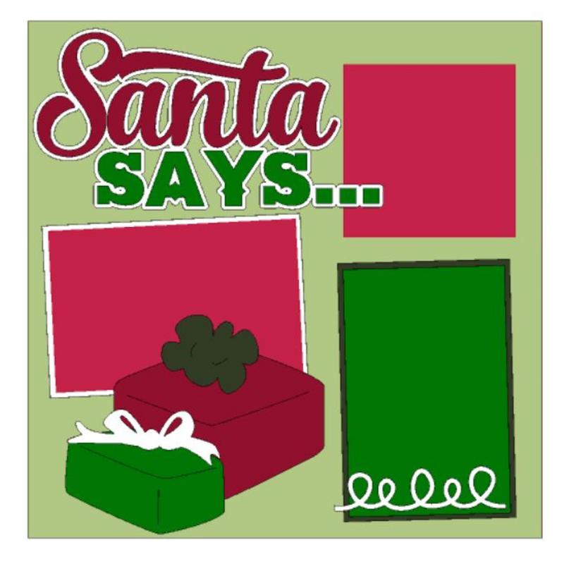 Santa Says Kit