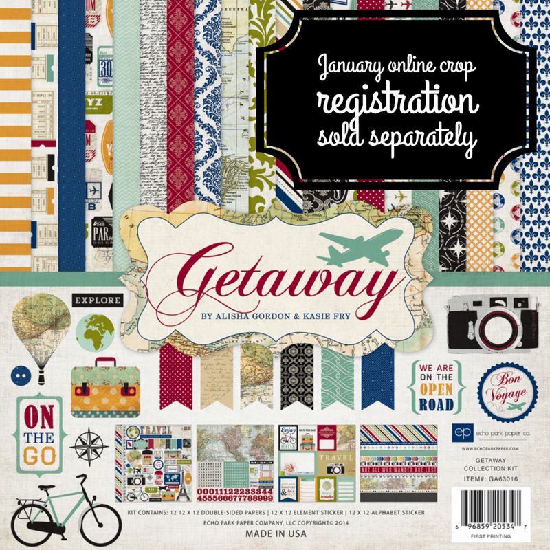Getaway Collection Kit - January 2021 Online Crop Registration Sold Separately.