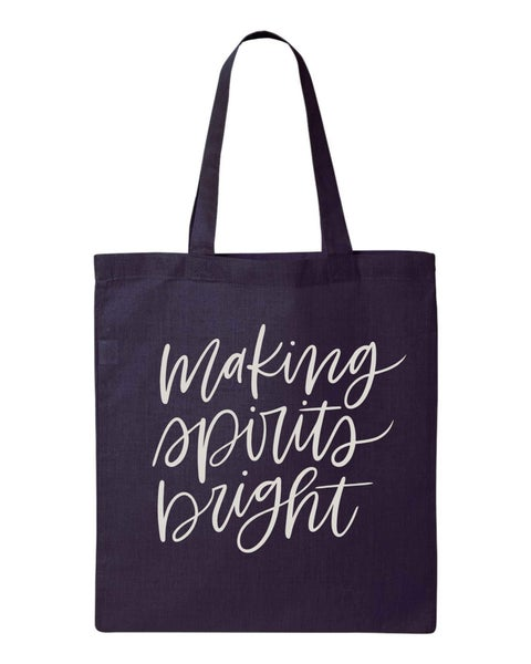 Making Spirits Bright Tote Bag