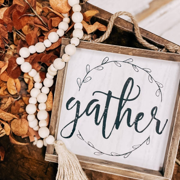 Gather Wooden Fall Sign - Hang or Sit