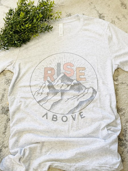 Rise Above Graphic Tee