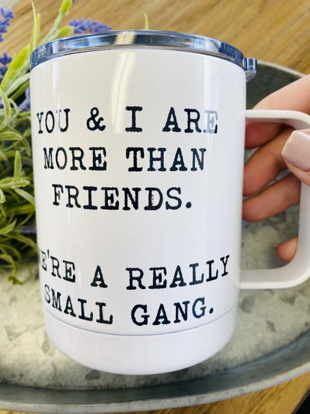 Small Gang Travel Cup