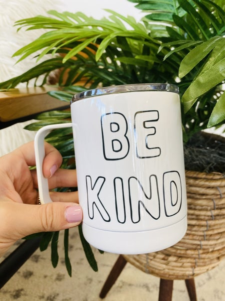 Be Kind Travel Cup