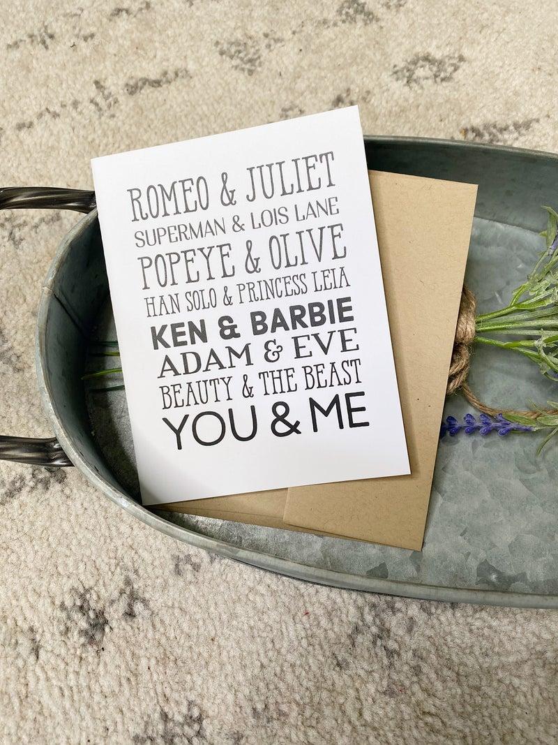Romeo & Juliet... You & Me Card