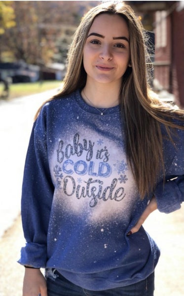 Baby It's Cold Outside Crewneck