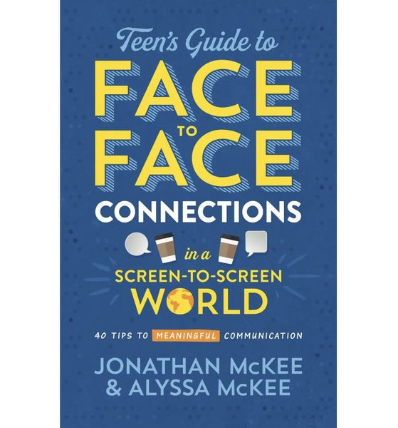 Teen's Guide To Face To Face Connections