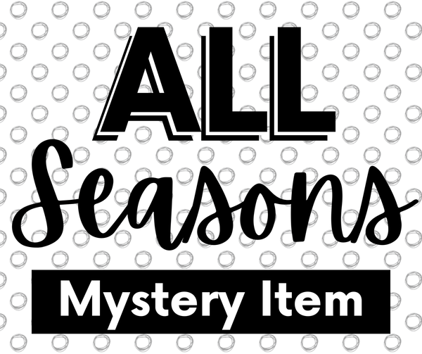ALL SEASON MYSTERY ITEM *Final Sale*