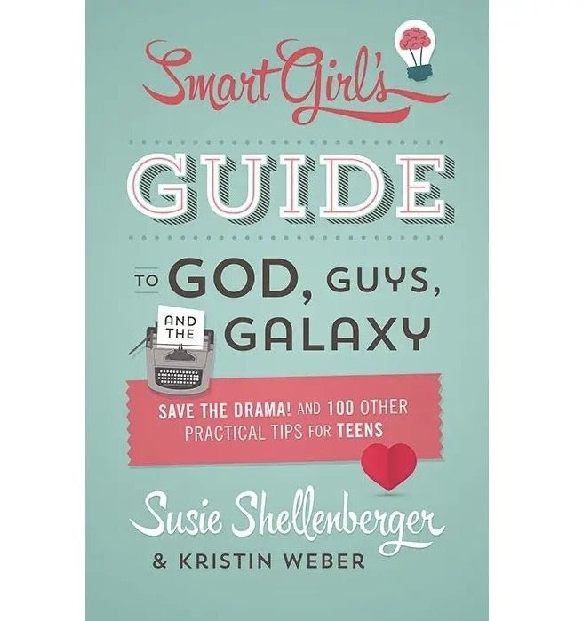 The Smart Girl's Guide To God Guys And The Galaxy