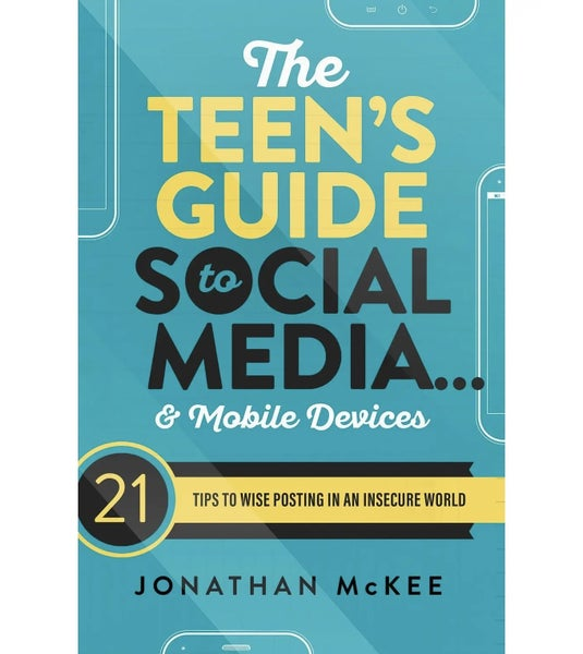 The Teen's Guide To Social Media and Mobile Devices