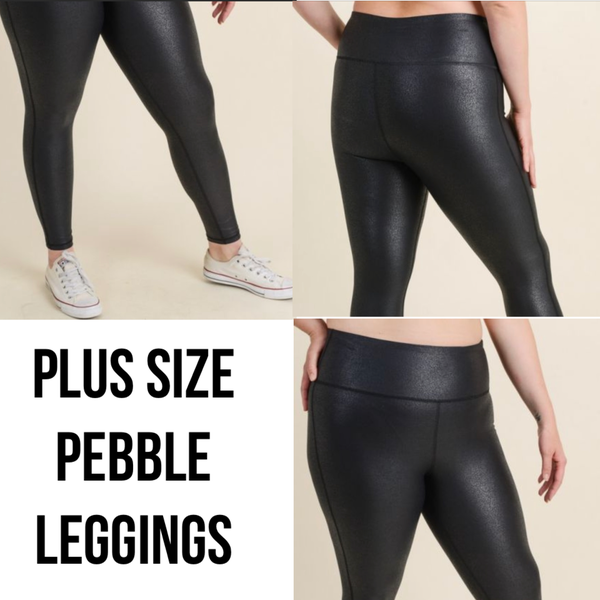 {PLUS SIZE- PEBBLE LEGGINGS}