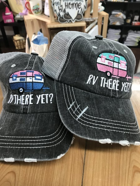 RV there yet? trucker hat
