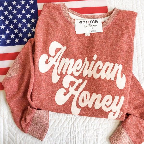American Honey Sweatshirt +