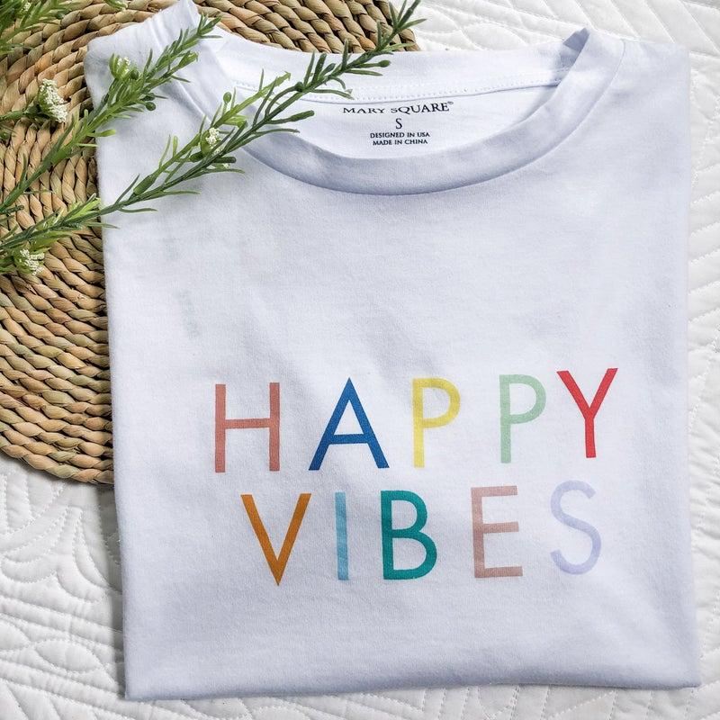 Happy Vibes Tee