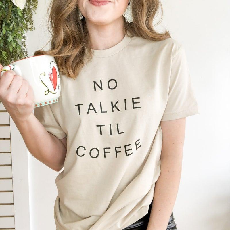 No Talkie Coffee Tee +