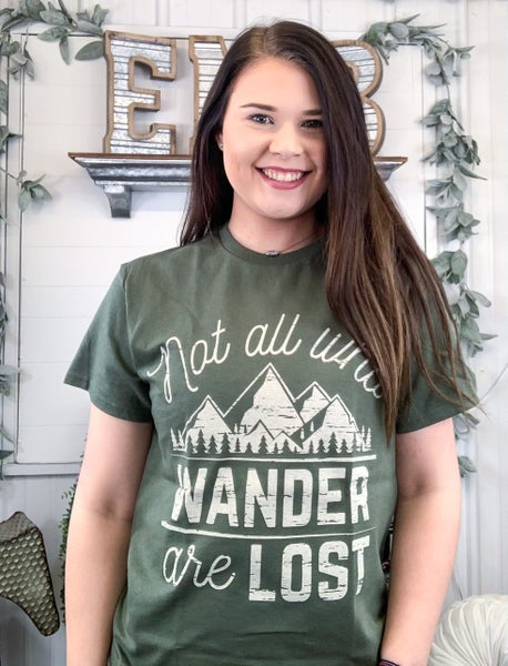 Not All Who Wander T-Shirt - ALL SALES FINAL