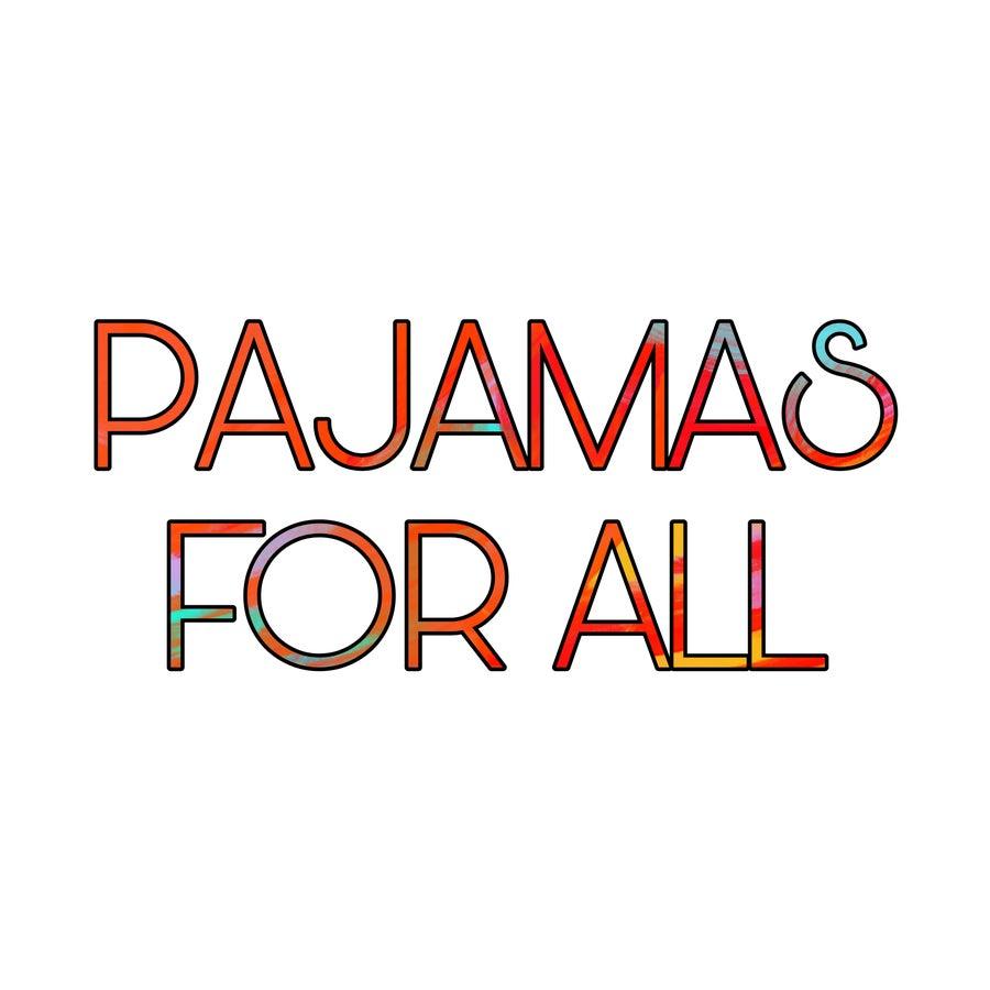 Pajamas For All
