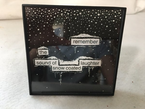 """Framed art """"Remember the sound of snow coated laughter"""""""