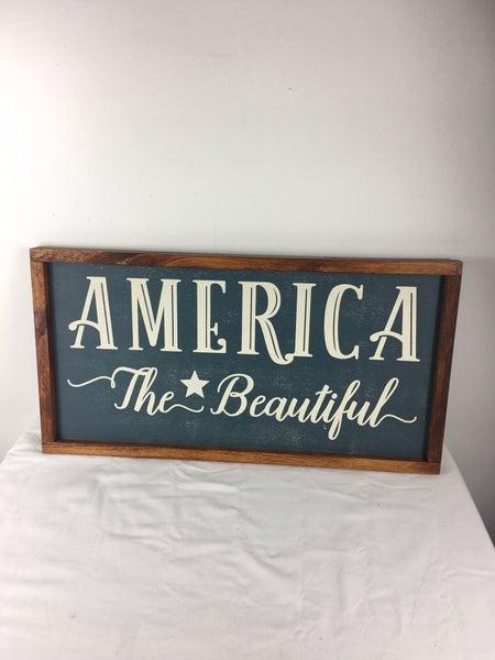 America the Beautiful sign