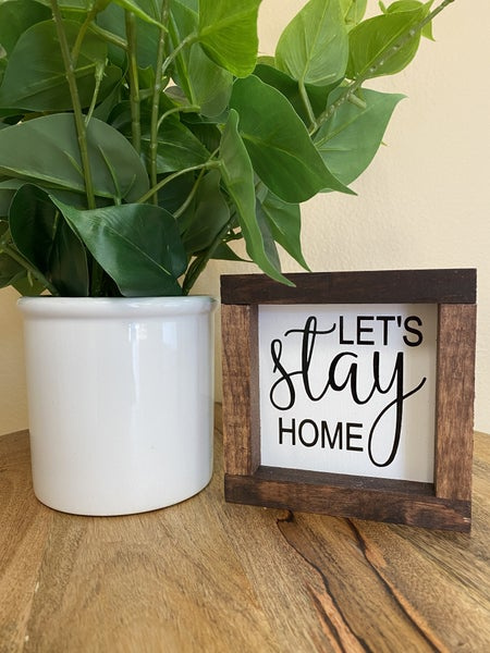 Let's Stay Home Boxed Sign Set