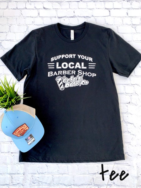 Support Your Local Barber Hats & Tees
