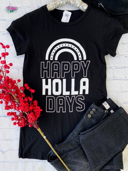.Happy Holla Days Graphic *Final Sale*