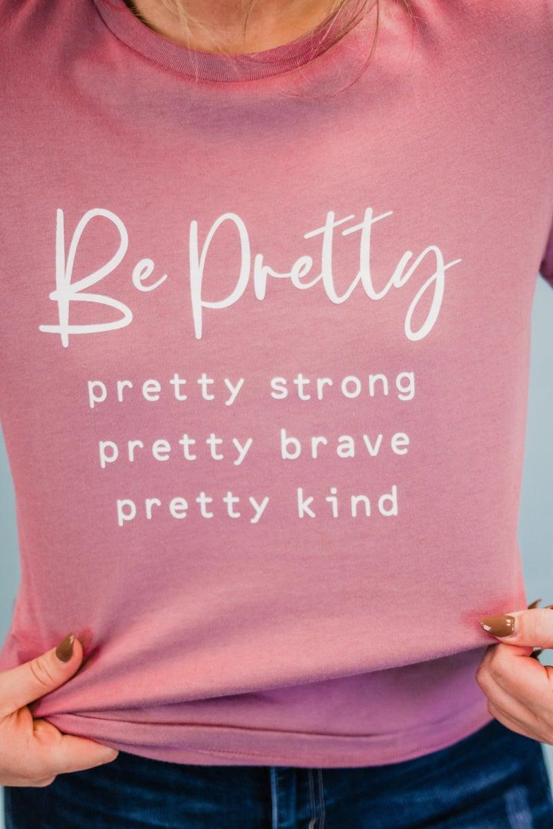 Be Pretty Graphic