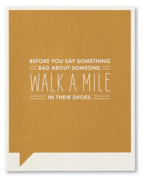Walk A Mile...card