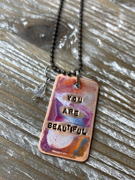 Kate Mesta You Are Beautiful Hand Painted Dog Tags