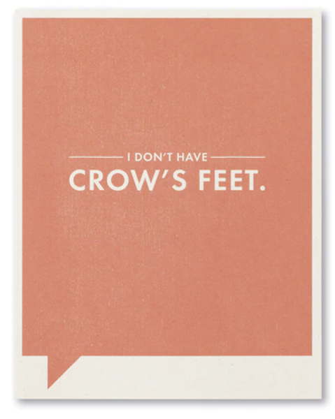 Crow's Feet...card