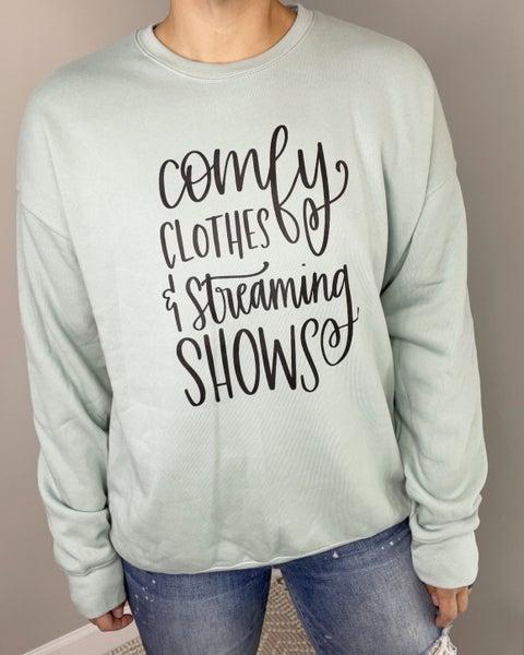 Comfy Clothes Graphic Sweatshirt