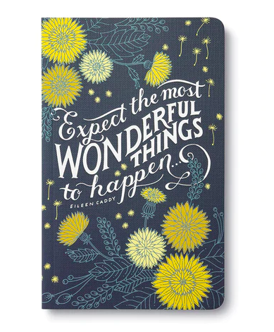 """""""Expect the most wonderful things to happen...""""  Soft Cover Journal"""