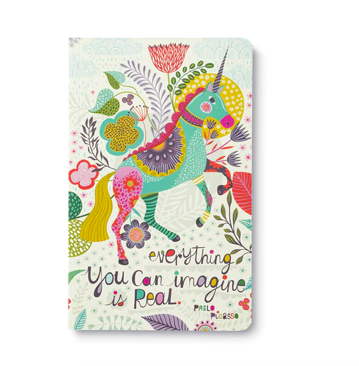 """""""Everything you can imagine is real.""""  Soft Journal"""