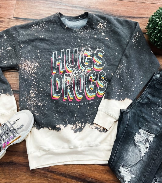Small Only- Hugs Not Drugs Graphic Sweatshirt