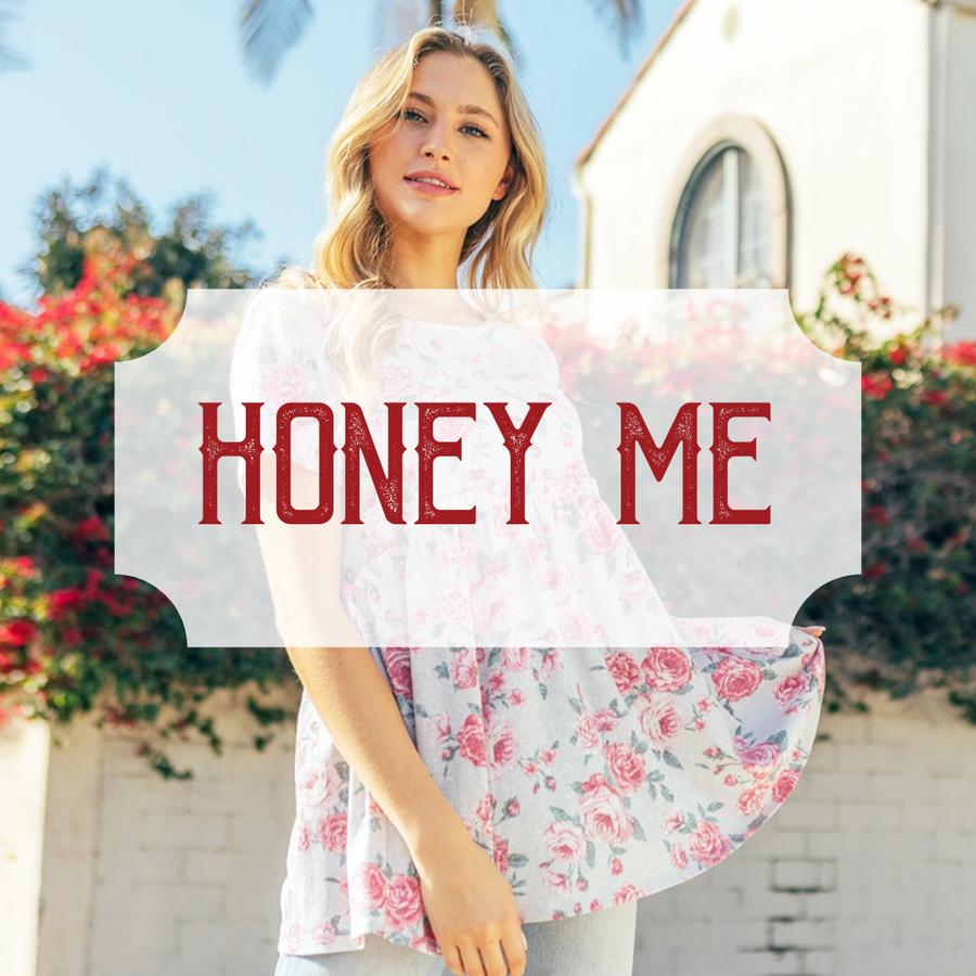 Honey Me