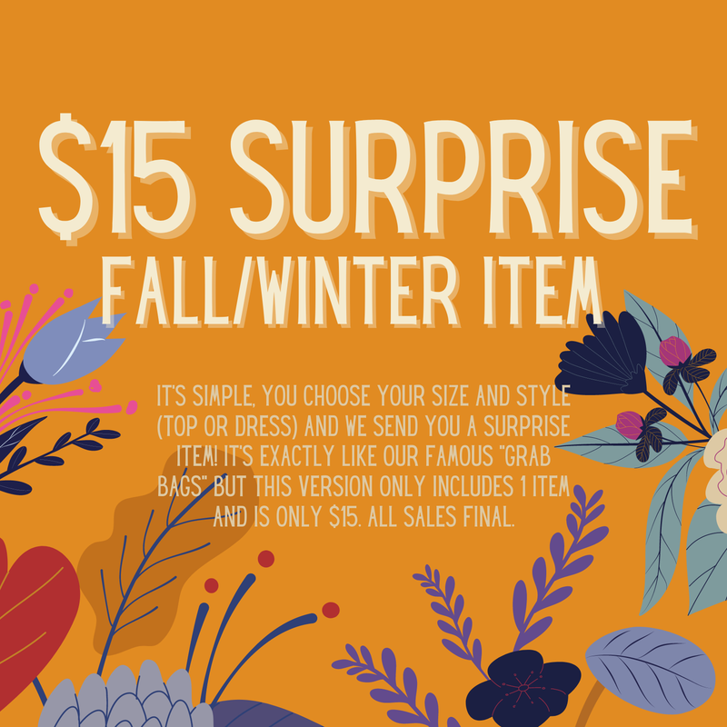 {$15 Surprise Fall/Winter Item} *all sales final*